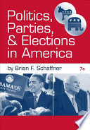 Politics, Parties, and Elections in America