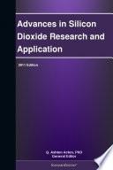 Advances In Silicon Dioxide Research And Application 2011 Edition Book PDF