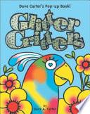 Glitter Critters  : Dave Carter's Pop-up Book