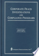 Corporate Fraud Investigations and Compliance Programs