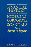 A Financial History of Modern U.S. Corporate Scandals