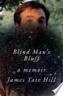 Blind Man s Bluff  A Memoir