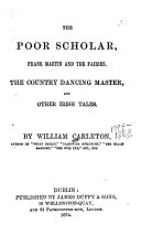 The Poor Scholar  Frank Martin and the Fairies  The Country Dancing Master  and Other Irish Tales
