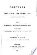 Porphyry On Abstinence From Animal Food  Translated From The Greek      With Copious Illustrative Notes And Comments  By S  Hibberd