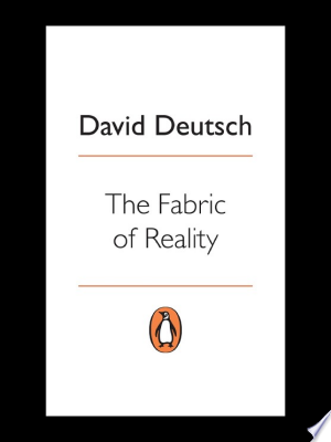Download The Fabric of Reality Free Books - Dlebooks.net