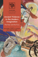 Pdf Ancient Violence in the Modern Imagination