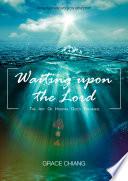 Waiting Upon God   The Art of Hosting God s Presence