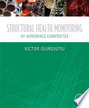 Structural Health Monitoring Of Aerospace Composites Book PDF