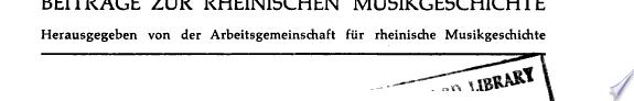 Beitr  ge zur Geschichte des K  lner Musiklebens 1760 1840    K  ln  Volk 1955  172 S  8