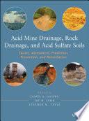 Acid Mine Drainage  Rock Drainage  and Acid Sulfate Soils Book PDF