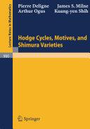 Hodge Cycles, Motives, and Shimura Varieties