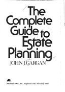 The Complete Guide to Estate Planning