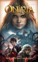 Pdf Oniria - Tome 3 - La Guerre des Cauchemars, co-édition Hachette/Hildegarde Telecharger