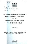 The Appropriation Accounts  Other Public Accounts  and the Accounts of the Funds Together with the Report Thereon