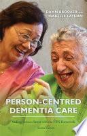 Person Centred Dementia Care Second Edition Book PDF