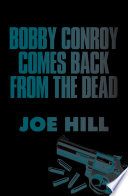 Bobby Conroy Comes Back from the Dead Book PDF
