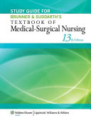 Study Guide For Brunner Suddarth S Textbook Of Medical Surgical Nursing
