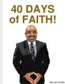 40 DAYS OF FAITH!