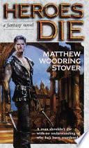 Heroes Die Book PDF