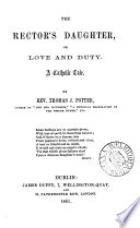 The Rector's Daughter, Or Love and Duty; a Catholic Tale Pdf/ePub eBook
