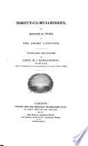 Tohfutt ul Mujahideen  Tuhfah Al mujahidin  an Historical Work in the Arabic Language  Translated Into English by M  I  Rowlandson Book