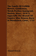 The Family of Griffith Bowen, Gentleman, Welsh Puritan ...
