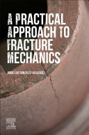 A Practical Approach to Fracture Mechanics