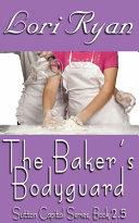 The Baker's Bodyguard