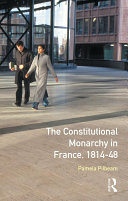 The Constitutional Monarchy in France  1814 48