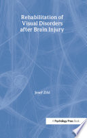 Rehabilitation of Visual Disorders After Brain Injury Book