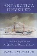 Antarctica Unveiled Book
