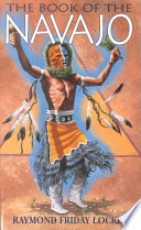 """The Book of the Navajo"" by Raymond Friday Locke"