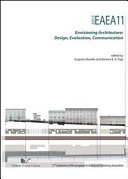 EAEA11 2013. Envisioning Architecture: Design, Evaluation, Communication