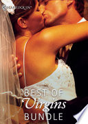 Best Of Virgins Bundle The Virgin S Price The Virgin S Proposal His Virgin Secretary One Hot Texan The Innocent Virgin Undercover Virgin A Single Demand The Virgin S Seduction Craving Beauty The Millionaire S Virgin Mistress Mills Boon E Book Collections