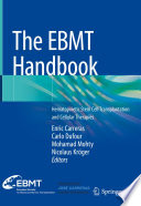"""""""The EBMT Handbook: Hematopoietic Stem Cell Transplantation and Cellular Therapies"""" by Enric Carreras, Carlo Dufour, Mohamad Mohty, Nicolaus Kröger"""