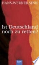 Ist Deutschland noch zu retten?