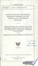 Conflicts Between the Federal Research Programs and the Nation s Goals for Higher Education Book