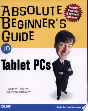 [FREE] Read Absolute Beginner's Guide to Tablet PCs Online PDF Books - Read Book Online