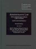 Administrative Law, the American Public Law System