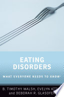 Book cover for Eating disorders : what everyone needs to know