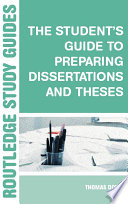 The Student s Guide to Preparing Dissertations and Theses