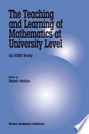 the teaching and learning of mathematics at university level holton derek
