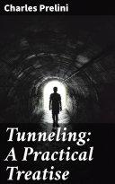 Tunneling: A Practical Treatise Pdf/ePub eBook