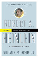 Pdf Robert A. Heinlein: In Dialogue with His Century, Volume 1 Telecharger