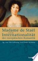 Madame de Staël und die Internationalität der europäischen Romantik