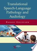 Translational Speech Language Pathology and Audiology