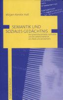 Semantik und soziales Gedächtnis