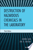 Destruction of Hazardous Chemicals in the Laboratory Book