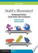 Stahl s Illustrated Antipsychotics