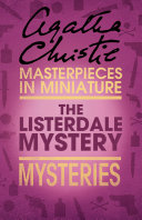 The Listerdale Mystery: An Agatha Christie Short Story